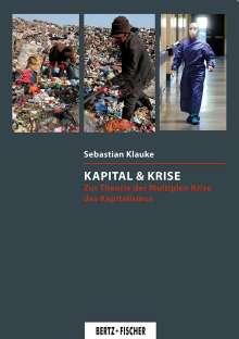 Sebastian Klauke: Kapital & Krise, Buch