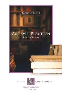 Kurd Laßwitz: Auf zwei Planeten. Erstes Buch, Buch