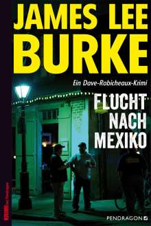 James Lee Burke: Flucht nach Mexiko, Buch