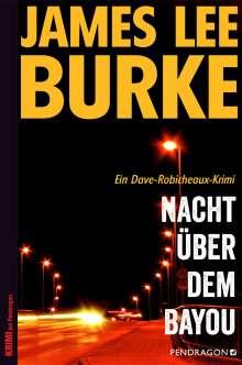 James Lee Burke: Nacht über dem Bayou, Buch