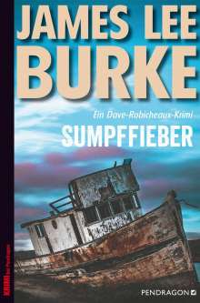 James Lee Burke: Sumpffieber, Buch