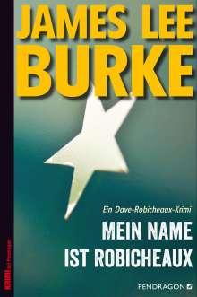 James Lee Burke: Mein Name ist Robicheaux, Buch