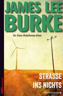 James Lee Burke: Straße ins Nichts, Buch