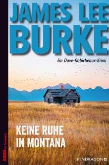 James Lee Burke: Keine Ruhe in Montana, Buch
