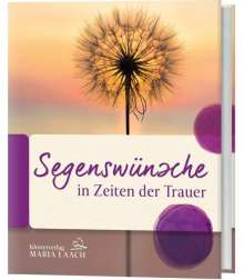 Segenswünsche in Zeiten der Trauer, Buch