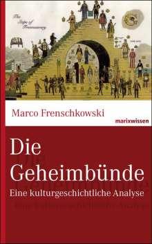 Marco Frenschkowski: Die Geheimbünde, Buch