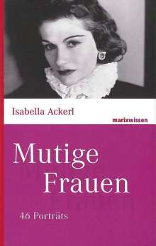 Isabella Ackerl: Mutige Frauen, Buch