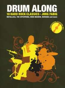 Jörg Fabig: Drum Along - 10 Hard Rock Classics, Noten