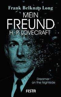 Frank Belknap Long: Mein Freund H. P. Lovecraft, Buch
