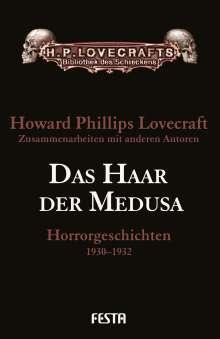 H. P. Lovecraft: Das Haar der Medusa, Buch