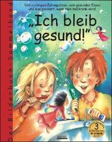 Bärbel Spathelf: Ich bleib gesund!, Buch