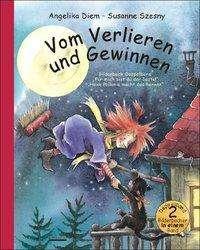 """Angelika Diem: Vom Verlieren und Gewinnen - Bilderbuch-Doppelband: enthält die Titel """"Für mich bist du der Beste!"""" und """"Hexe Pollonia macht das Rennen""""., Buch"""