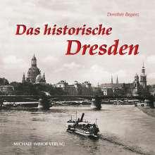 Dorothée Baganz: Das historische Dresden, Buch