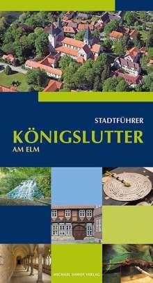 Monika Bernatzky: Königslutter am Elm Stadtführer, Buch