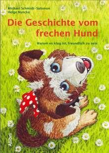 Michael Schmidt-Salomon: Die Geschichte vom frechen Hund, Buch