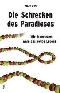 Esther Vilar: Die Schrecken des Paradieses, Buch