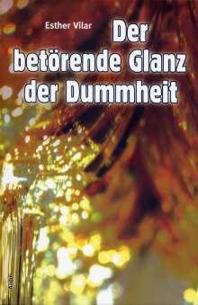 Esther Vilar: Der betörende Glanz der Dummheit, Buch