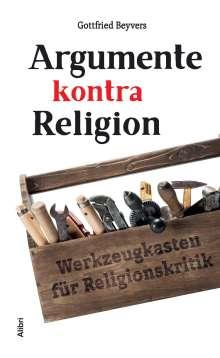 Gottfried Beyvers: Argumente kontra Religion, Buch