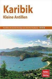 Nelles Guide Reiseführer Karibik - Kleine Antillen, Buch