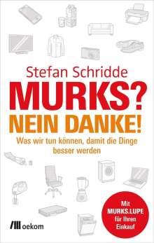 Stefan Schridde: Murks? Nein danke!, Buch