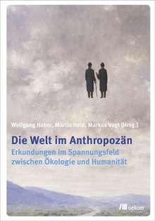 Wolfgang Haber: Die Welt im Anthropozän, Buch