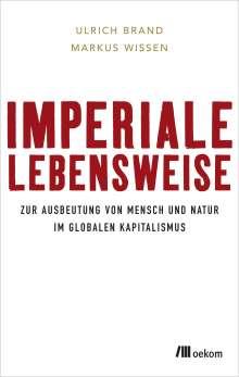Ulrich Brand: Imperiale Lebensweise, Buch