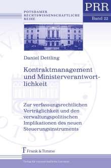 Daniel Dettling: Kontraktmanagement und Ministerverantwortlichkeit, Buch