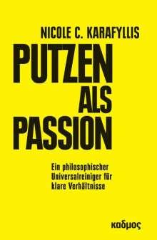 Nicole C. Karafyllis: Putzen als Passion, Buch