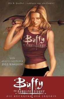 Joss Whedon: Buffy, Staffel 8. Bd. 01, Buch