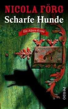 Nicola Förg: Scharfe Hunde, Buch