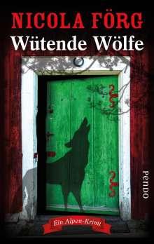 Nicola Förg: Wütende Wölfe, Buch