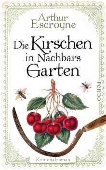 Arthur Escroyne: Die Kirschen in Nachbars Garten, Buch