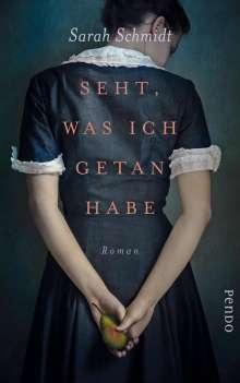 Sarah Schmidt: Seht, was ich getan habe, Buch