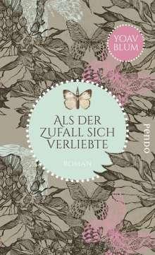 Yoav Blum: Als der Zufall sich verliebte, Buch