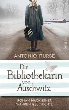 Antonio Iturbe: Die Bibliothekarin von Auschwitz, Buch