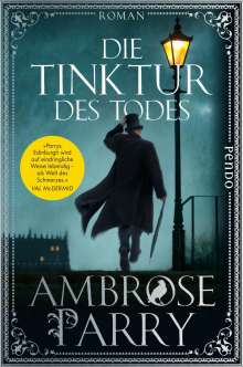 Ambrose Parry: Die Tinktur des Todes, Buch