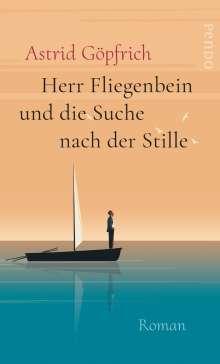 Astrid Göpfrich: Herr Fliegenbein und die Suche nach der Stille, Buch