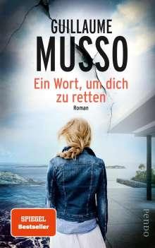 Guillaume Musso: Ein Wort, um dich zu retten, Buch