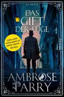 Ambrose Parry: Das Gift der Lüge, Buch