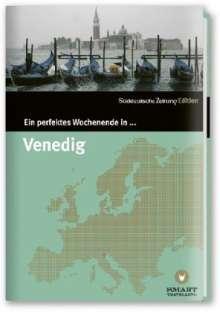 Nicola Bramigk: Ein perfektes Wochenende in... Venedig, Buch