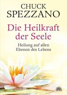 Chuck Spezzano: Die Heilkraft der Seele, Buch