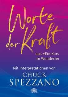 Chuck Spezzano: Worte der Kraft, Buch