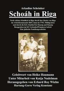 Arkadius Scheinker: Schoáh in Riga, Buch