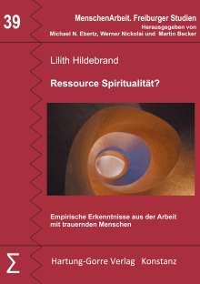 Lilith Hildebrand: Ressource Spiritualität?, Buch