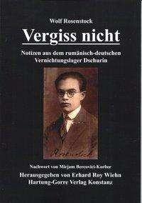 Wolf Rosenstock: Vergiss nicht, Buch