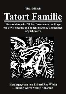 Titus Milech: Tatort Familie, Buch