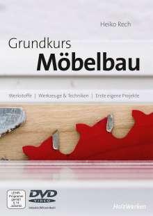 Heiko Rech: Grundkurs Möbelbau, Buch