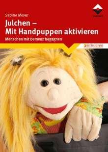 Sabine Meyer: Julchen - Mit Handpuppen aktivieren, Buch
