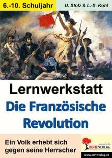 Lynn-Sven Kohl: Lernwerkstatt - Die Französische Revolution, Buch