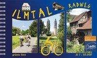 Lutz Gebhardt: Ilmtal-Radwanderweg, Buch